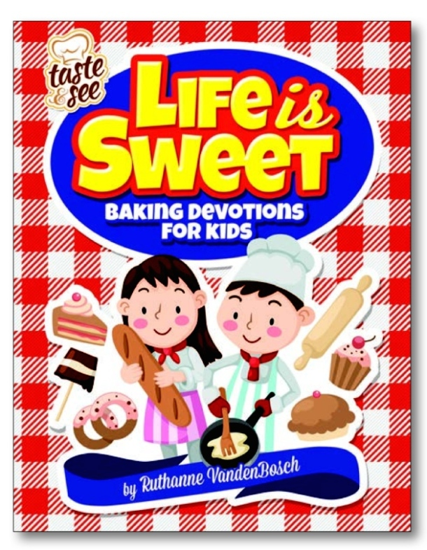 Life is Sweet Baking Devotional